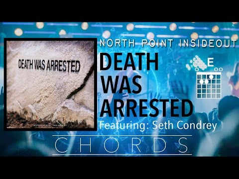 """North Point Insideout """"Death Was Arrested"""" chord video"""
