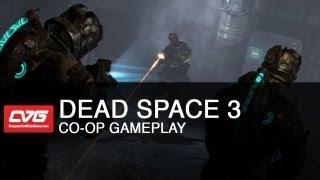 Dead Space 3 Co-op Gameplay