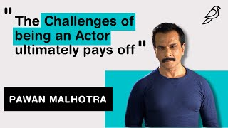 The Challenges of being an Actor ultimately Pays Off | Pavan Malhotra | Diorama IFF