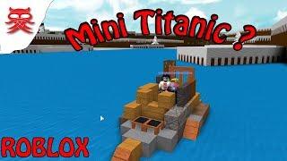 Mini Titanic - Build A Boat - Dansk Roblox