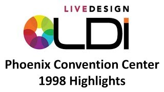 LDI Show 1998 Highlights - Phoenix Convention Center
