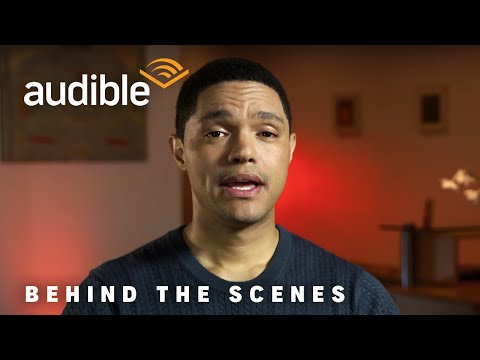 """Behind the Scenes with Trevor Noah, author and narrator of """"Born a Crime"""""""