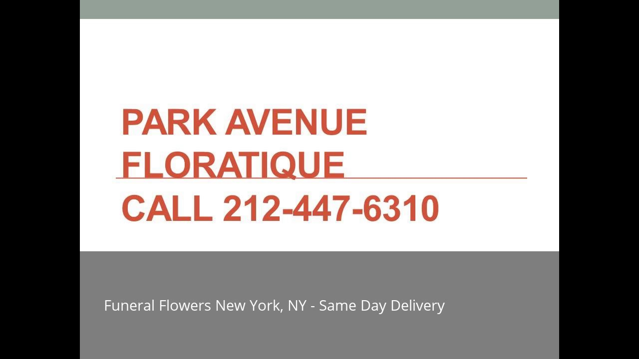 Funeral Flowers Nyc By Park Avenue Floratique Call 212 447 6310