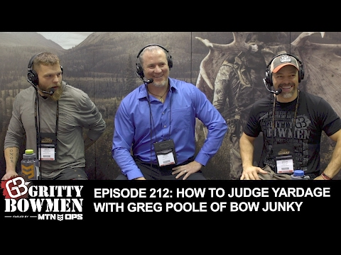 EPISODE 212: How To Judge Yardage with Greg Poole of Bow Junky