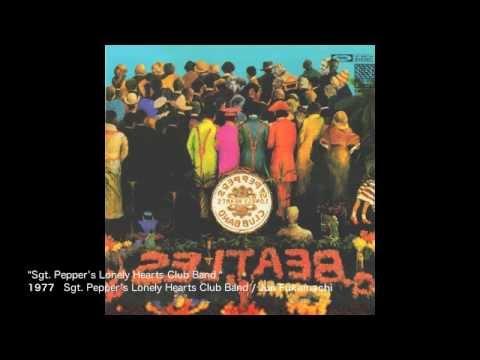 Jun Fukamachi - Sgt. Pepper's Lonely Hearts Club Band