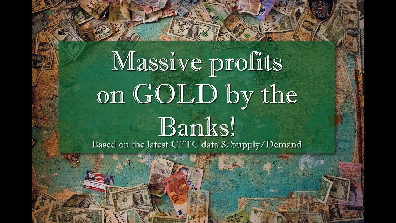 Massive profits on #GOLD by the BANKS