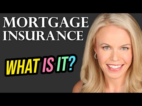 What Is Mortgage Insurance? Explained (2018)