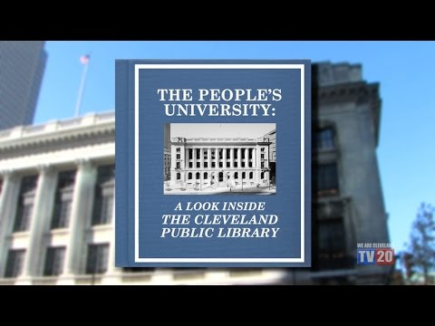The People's University: A Look Inside the Cleveland Public Library