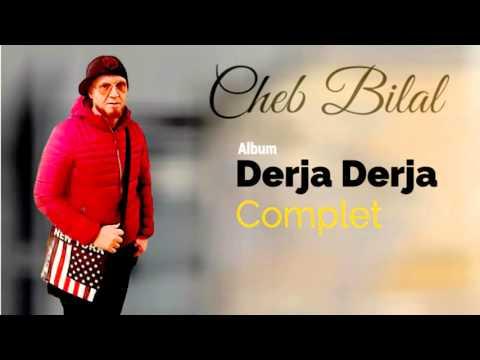 Cheb Bilal - Darja Darja (Album Complet)