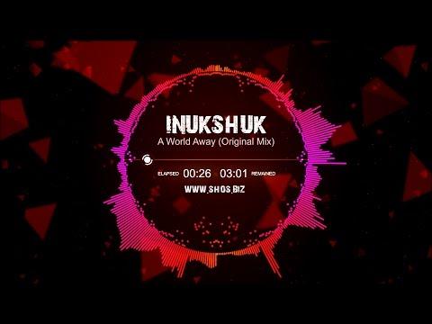 Смотреть клип Inukshuk – A World Away (Original Mix) [Dubstep] онлайн бесплатно в качестве