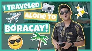 I TRAVELED ALONE TO BORACAY?! | Cedrix Eligio