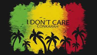 Ed Sheeran Justin Bieber I Don 39 t Care Reggae Cover Conkarah Reggae 2019 ConkarahMusic.mp3