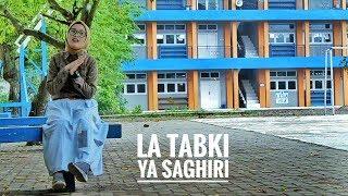 [1.62 MB] La Tabki Ya Saghiri - versi sabyan (cover by rizvi)