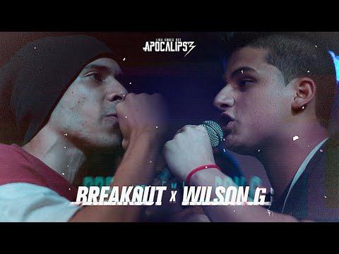 Liga Knock Out Apresenta: Break0ut vs Wilson G (Apocalipse 3)