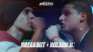 Liga Knock Out Apresenta: Break0ut vs Wilson G (Apocalipse 3)