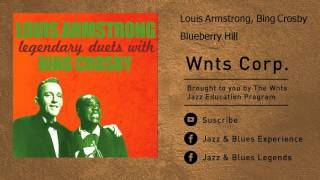 Louis Armstrong, Bing Crosby - Blueberry Hill