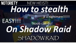 [Roblox] Notoriety - How to stealth on shadow raid