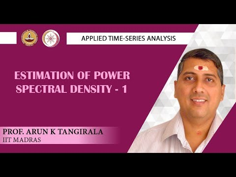 Lecture 50A: Estimation of Power Spectral Density -1