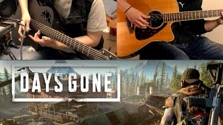 Days Gone - Trailer/Main Theme - Acoustic Guitar Cover