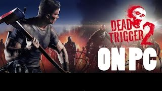 Dead Trigger 2 PC [DOWNLOAD]