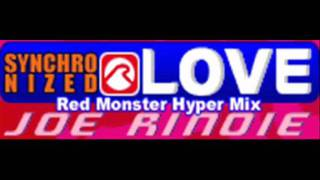 JOE RINOIE - SYNCHRONIZED LOVE (Red Monster Hyper Mix) [HQ]