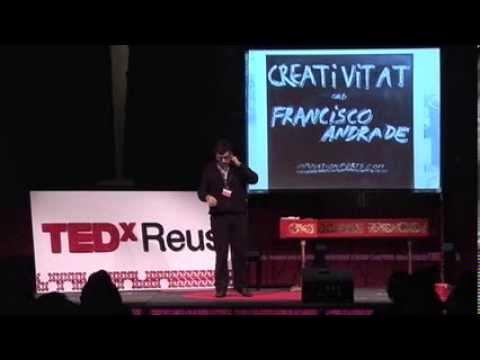 Creatividad, ¿hay algo nuevo bajo el sol? Francisco Andrade at TEDxReus