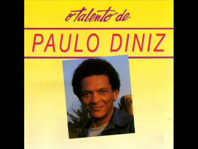 Paulo Diniz - O Chorão