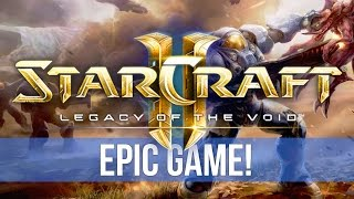 StarCraft 2: Legacy of the Void - EPIC GAME! Lowko vs Nathanias (Cast)