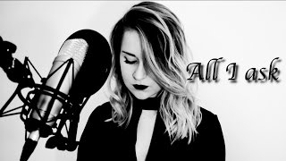 all i ask adele cover by chlo guerin