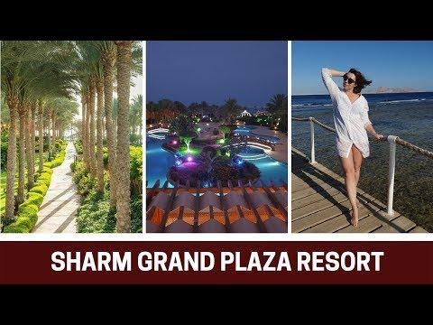 Sharm Grand Plaza Египет Обзор Отеля 5 Звезд