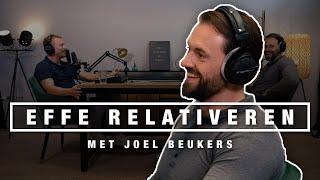 JOEL BEUKERS over positief testen op DOPING, JEUGD en ONDERNEMEN | EFFE RELATIVEREN