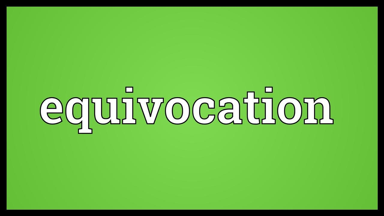 Equivocation Meaning