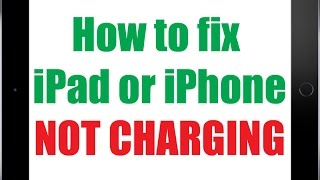 My Apple iPad or iPhone is not Charging - Let me fix IT