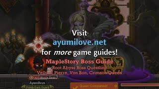 Ayumilove MapleStory Root Abyss Guide (Boss Questline)