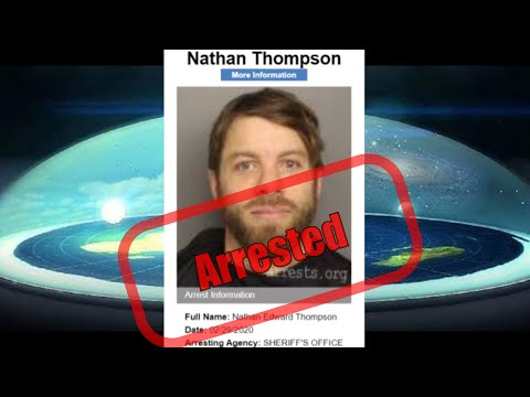 FLAT EARTHER NATHAN THOMPSON ARRESTED for being annoying thumbnail