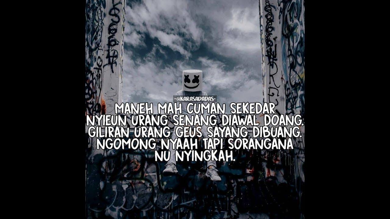Kumpulan Quotes Sindiran 2018bahasa Sundacocok Buat