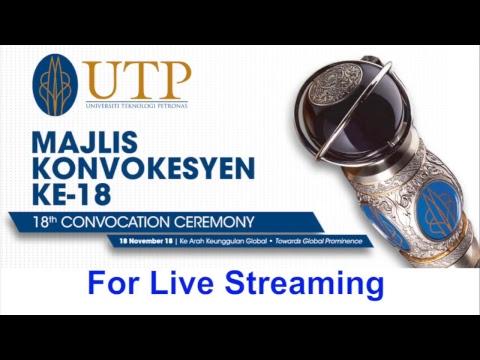 UTP 18th Convocation Ceremony