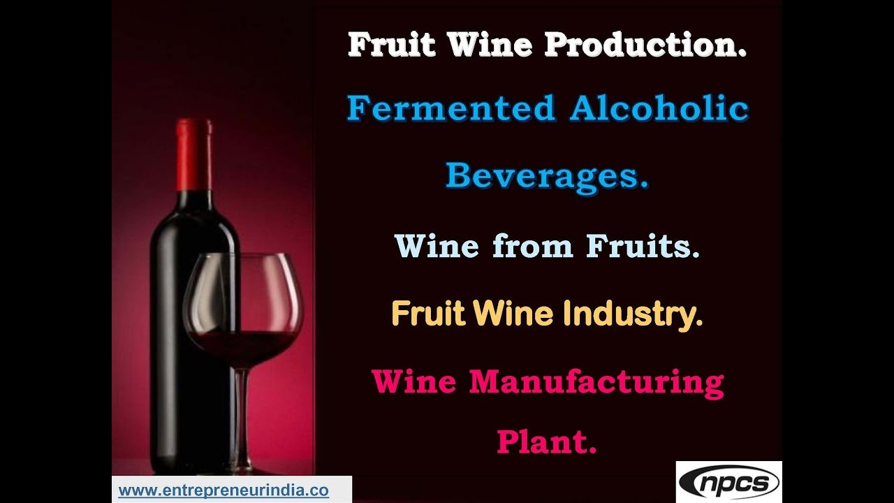 Plant industry fruit wines