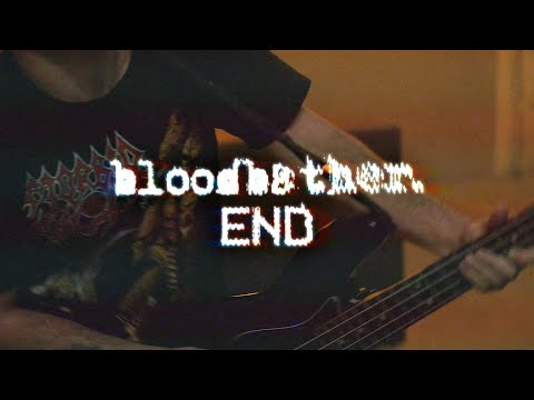 Bloodbather - End (Official Music Video)