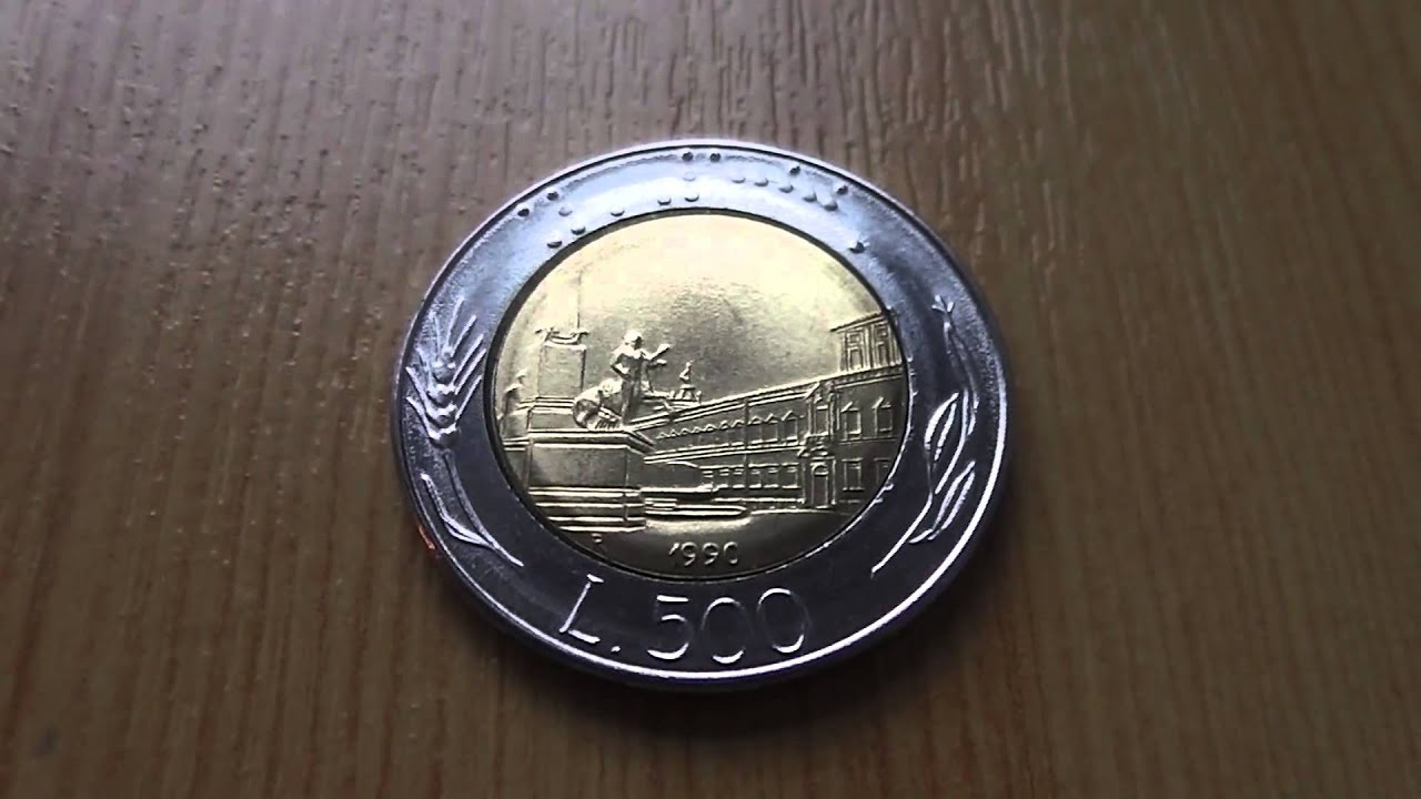 Wonderful Italy Money The 500 Lire Coin From 1990 In Hd Youtube