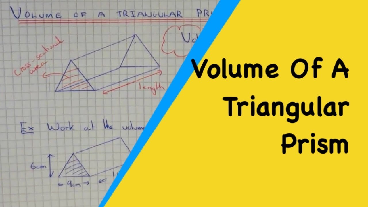 Volumes of Triangular Prisms. How To Work Out the Volume Of A Triangular  Prism.