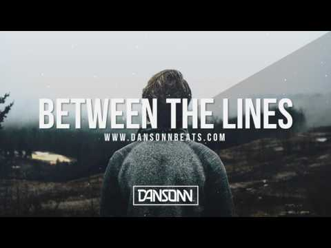 Between The Lines (With Hook) - Sad Inspiring Piano Beat | Prod. By Dansonn