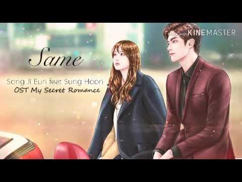 Arti Dan Lirik Lagu Song Ji Eun Feat Sung Hoon - Same  [OST My Secret Romance]