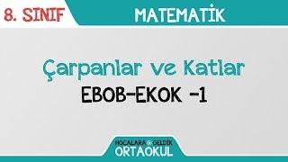 Çarpanlar ve Katlar - EBOB-EKOK -1