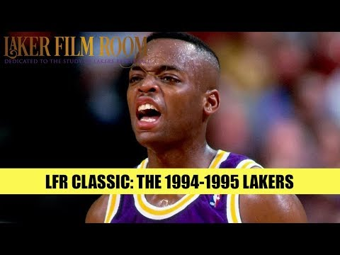 Laker Film Room Classic: The 1994-95 Lakers