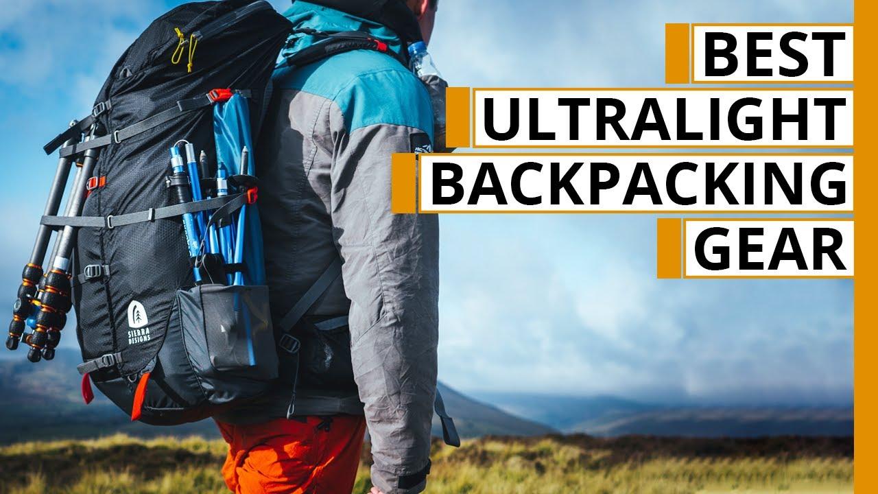7 Best Ultralight Backpacking Gears