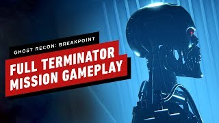 Full Terminator Mission Gameplay - Ghost Recon: Breakpoint (1080p 60fps)