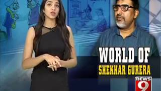WORLD OF SHEKHAR GURERA : NEWS9