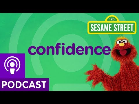 Sesame Street: Confidence (Word on the Street Podcast)