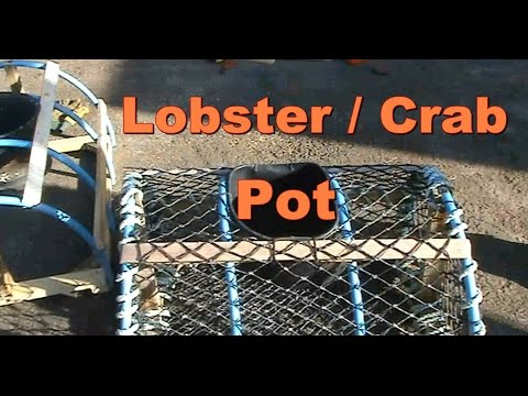 How To Make A Lobster / Crab Pot